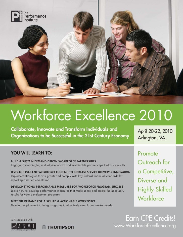 Workforce Excellence 2010 Collaborate, Innovate and Transform Individuals and                                            A...
