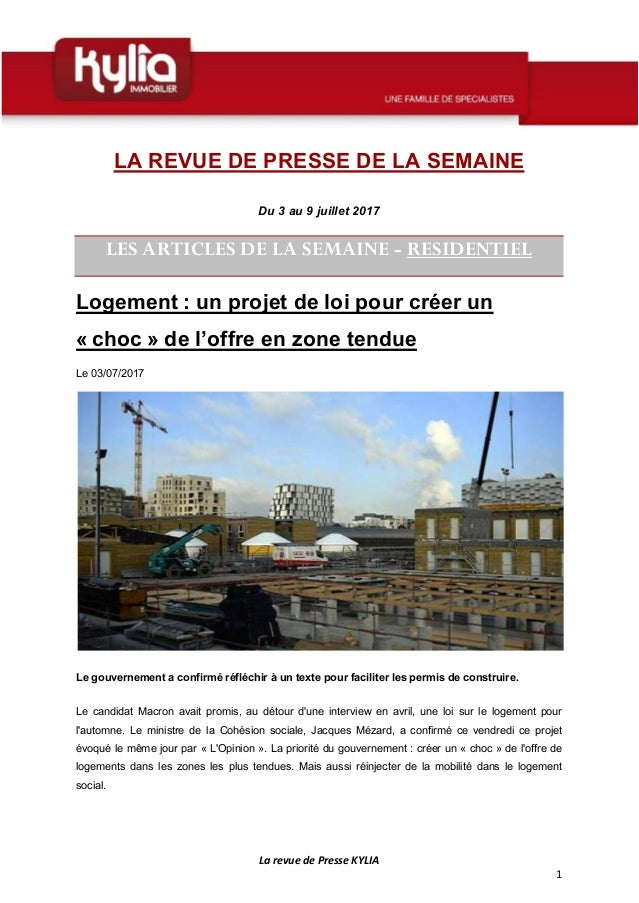 La revue de Presse KYLIA 1 LA REVUE DE PRESSE DE LA SEMAINE Du 3 au 9 juillet 2017 LES ARTICLES DE LA SEMAINE - RESIDENTIE...