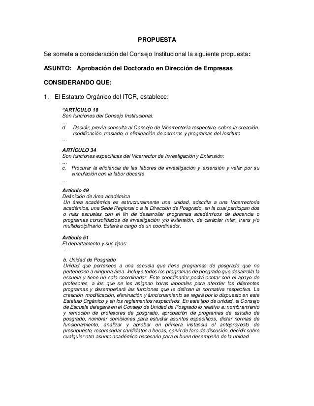 PROPUESTA Se somete a consideración del Consejo Institucional la siguiente propuesta: ASUNTO: Aprobación del Doctorado en ...