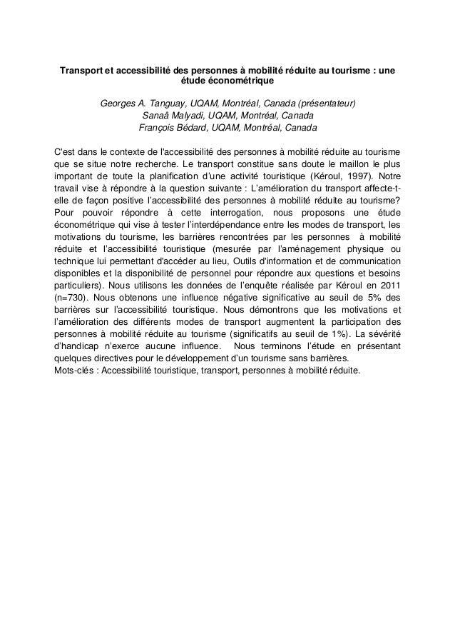 Transport et accessibilité des personnes à mobilité réduite au tourisme : une étude économétrique Georges A. Tanguay, UQAM...