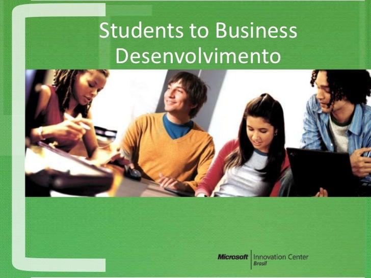 Students to Business  Desenvolvimento