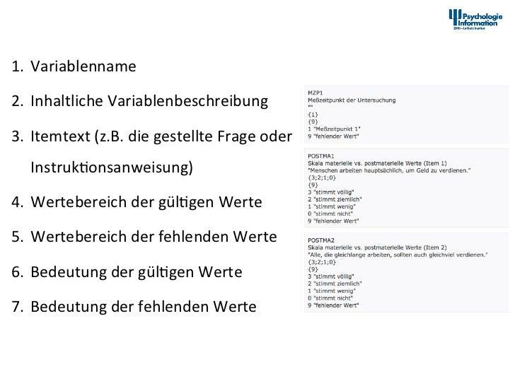 PsychData Kodebuchschema 1. Variablenname 2. Inhaltliche Variablenbeschreibung  3. Itemtext (z.B. die ...