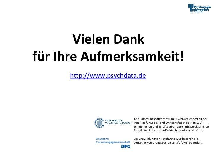 Vielen Dank  für Ihre Aufmerksamkeit!                       hap://www.psychdata.de                        ...