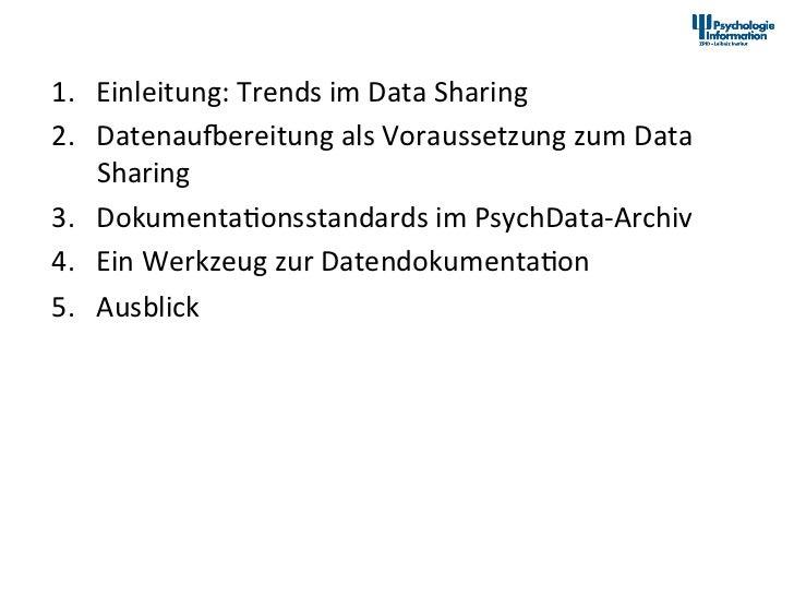 Übersicht      1. Einleitung: Trends im Data Sharing       2. DatenauNereitung als Voraussetzung zum...