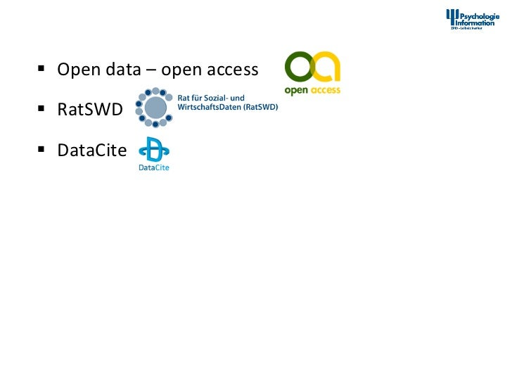 Data Sharing – Ein allgemeiner Trend       §  Open data – open access        §  RatSWD  ...