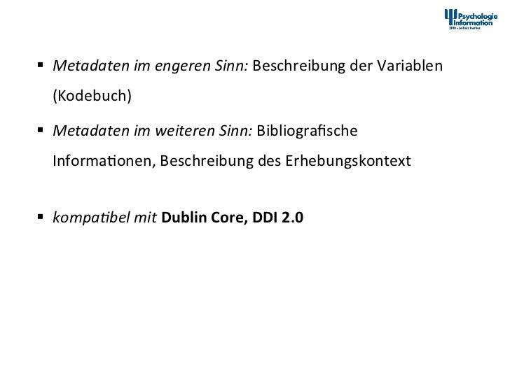 Dokumenta2onsstandards im Datenarchiv PsychData      § Metadaten im engeren Sinn: Beschreibung der V...