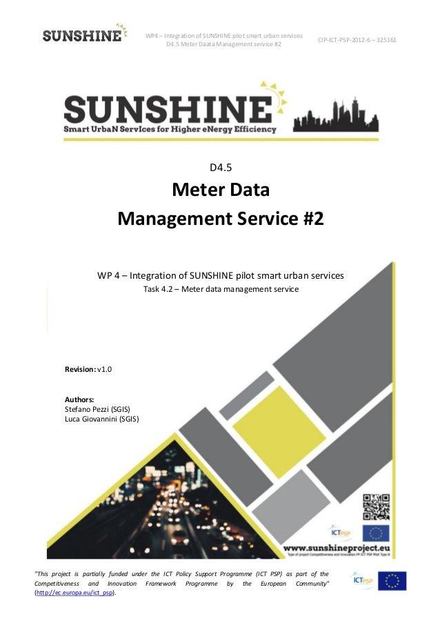 WP4 – Integration of SUNSHINE pilot smart urban services D4.5 Meter Daata Management service #2 CIP-ICT-PSP-2012-6 – 32516...