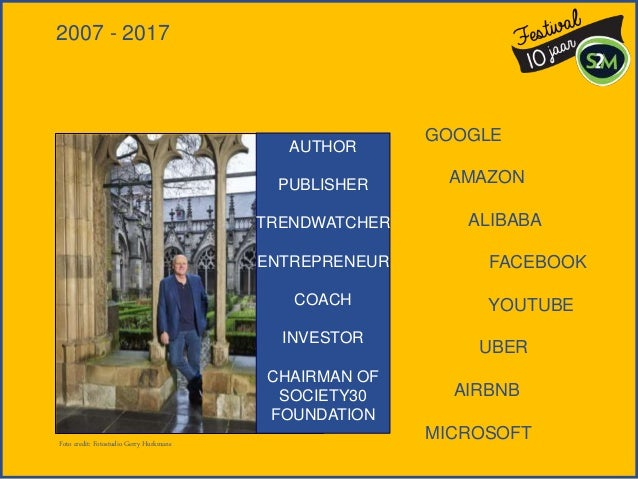 GOOGLE AMAZON ALIBABA FACEBOOK YOUTUBE UBER AIRBNB MICROSOFT 2007 - 2017 AUTHOR PUBLISHER TRENDWATCHER ENTREPRENEUR COACH ...