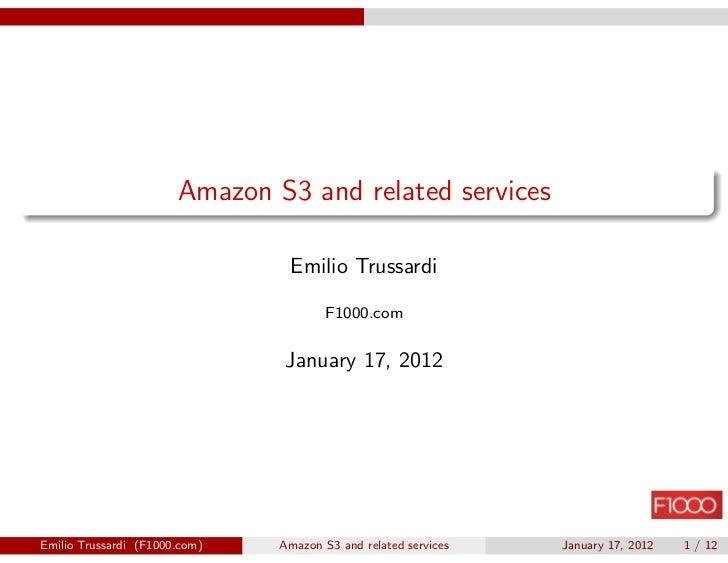 Amazon S3 and related services                                Emilio Trussardi                                       F1000...
