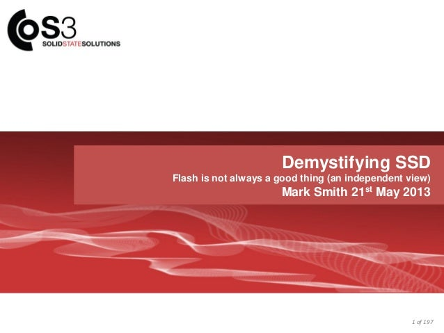 S3 INTRODUCTIONTrusted Advisor of ChoiceDemystifying SSDFlash is not always a good thing (an independent view)Mark Smith 2...