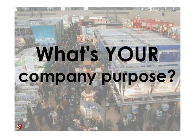 16© Copyright Society3 Refugee Accelerator 2016 #Society3 company purpose?