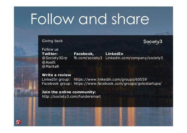 40© Copyright Society3 Refugee Accelerator 2016 #Society3 Giving back Follow us Twitter: Facebook, LinkedIn @Society3Grp f...