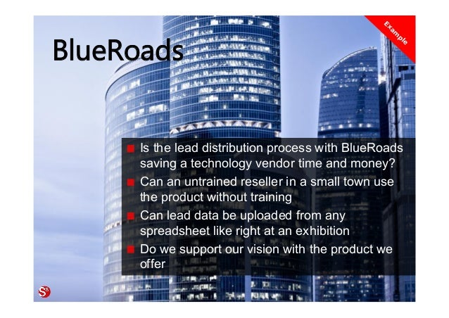 43© Copyright Society3 Refugee Accelerator 2016 #Society3 BlueRoads Is the lead distribution process with BlueRoads saving...