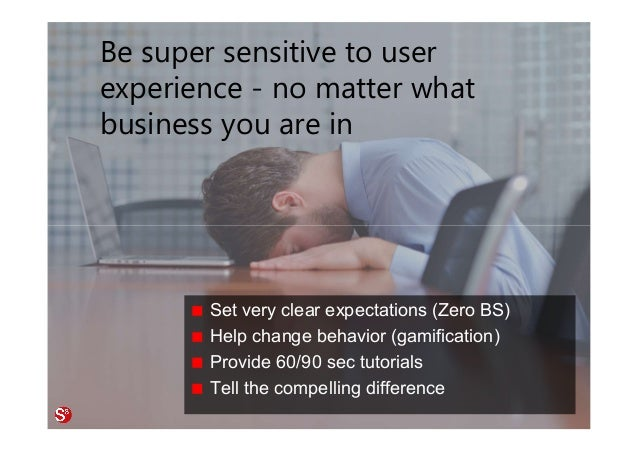 47© Copyright Society3 Refugee Accelerator 2016 #Society3 Be super sensitive to user experience - no matter what business ...