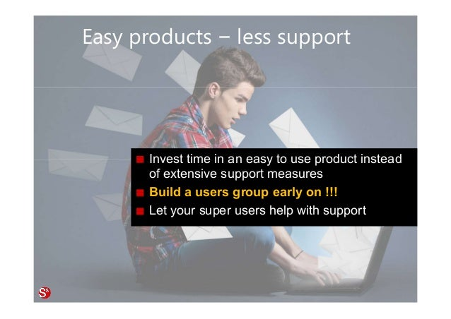 49© Copyright Society3 Refugee Accelerator 2016 #Society3 Easy products – less support Invest time in an easy to use produ...
