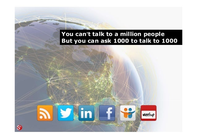 58© Copyright Society3 Refugee Accelerator 2016 #Society3 You can't talk to a million people But you can ask 1000 to talk ...