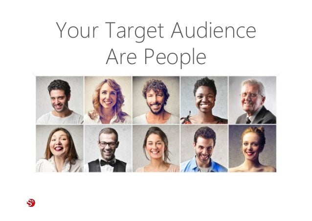 59© Copyright Society3 Refugee Accelerator 2016 #Society3 Your Target Audience Are People