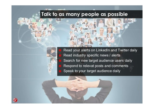 69© Copyright Society3 Refugee Accelerator 2016 #Society3 Talk to as many people as possible Read your alerts on LinkedIn ...