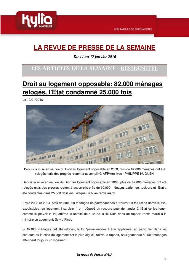 La revue de Presse KYLIA 1 LA REVUE DE PRESSE DE LA SEMAINE Du 11 au 17 janvier 2016 LES ARTICLES DE LA SEMAINE - RESIDENT...