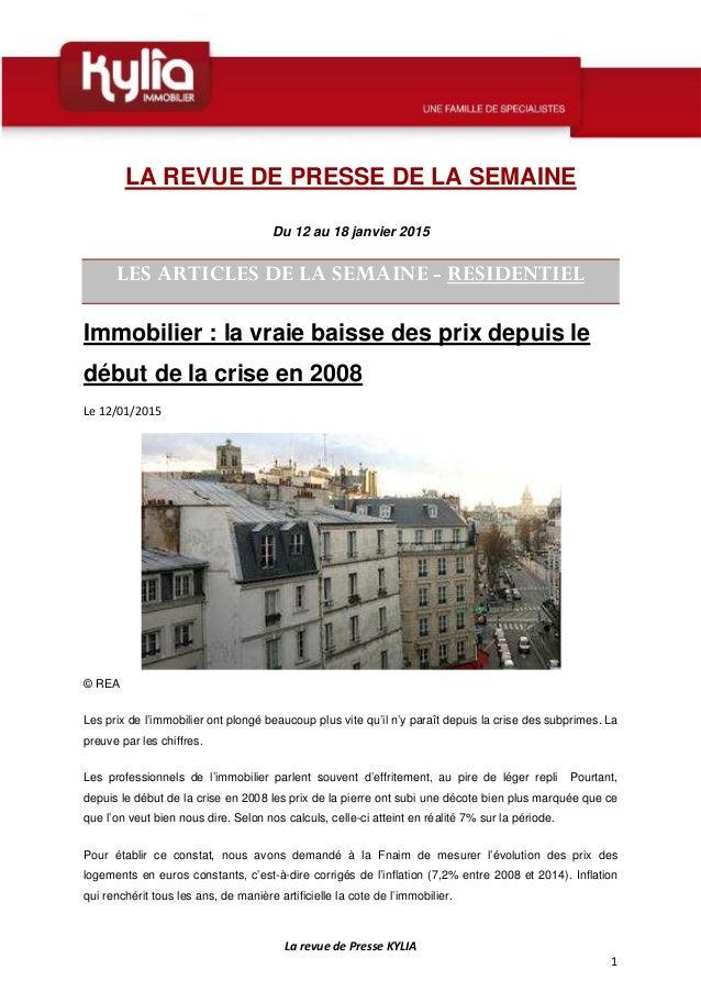 La revue de Presse KYLIA 1 LA REVUE DE PRESSE DE LA SEMAINE Du 12 au 18 janvier 2015 LES ARTICLES DE LA SEMAINE - RESIDENT...