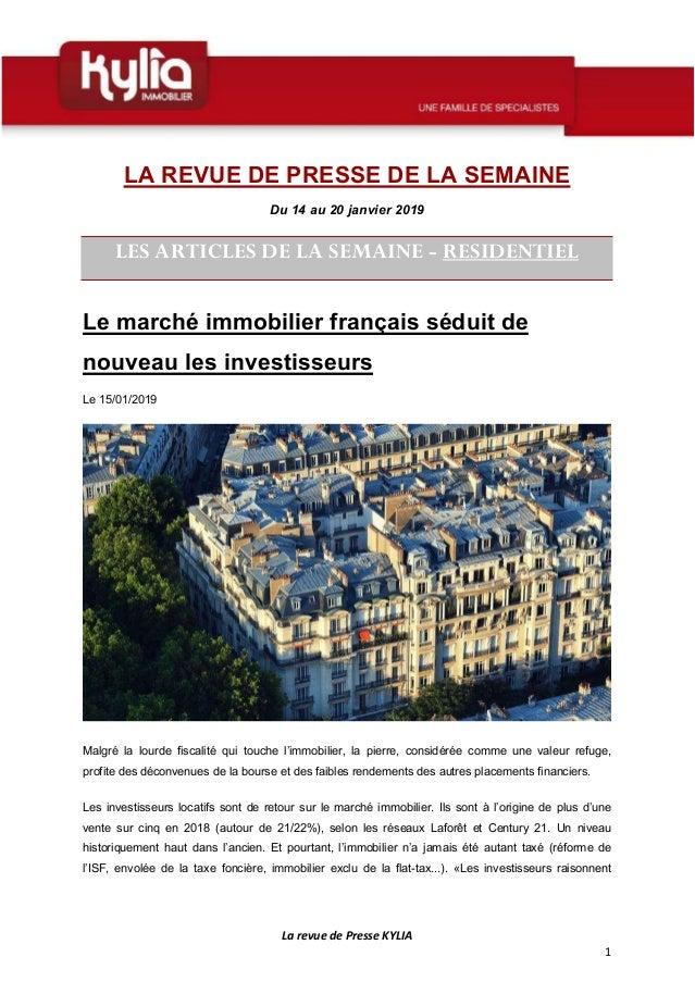 La revue de Presse KYLIA 1 LA REVUE DE PRESSE DE LA SEMAINE Du 14 au 20 janvier 2019 LES ARTICLES DE LA SEMAINE - RESIDENT...