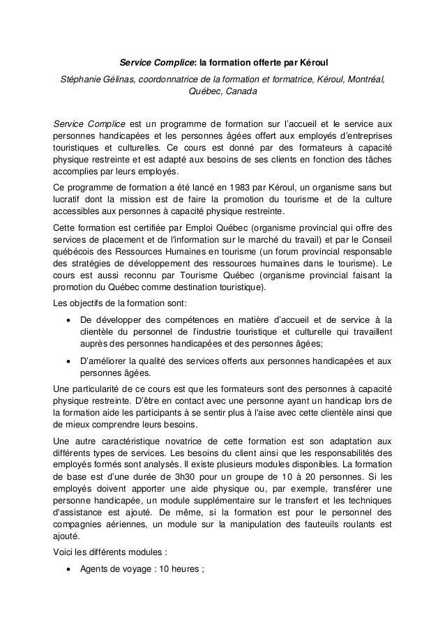 Service Complice: la formation offerte par Kéroul Stéphanie Gélinas, coordonnatrice de la formation et formatrice, Kéroul,...