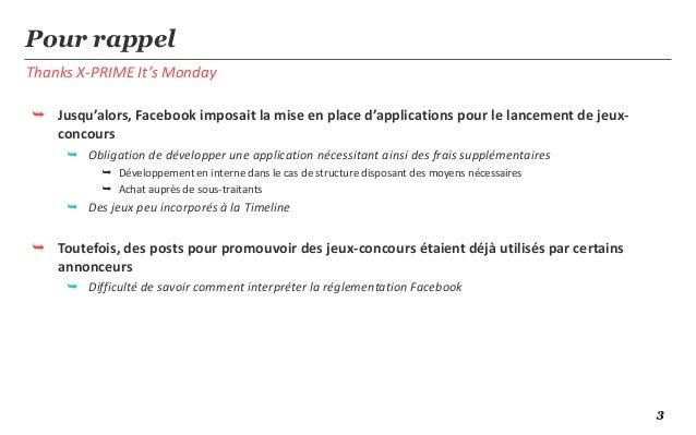 TXIM: l'utilisation de jeux concours sur Facebook sans application !  Slide 3