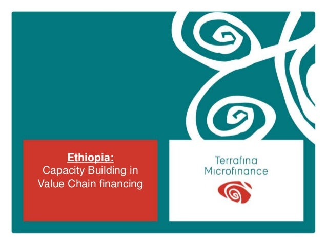 Ethiopia: Capacity Building in Value Chain financing