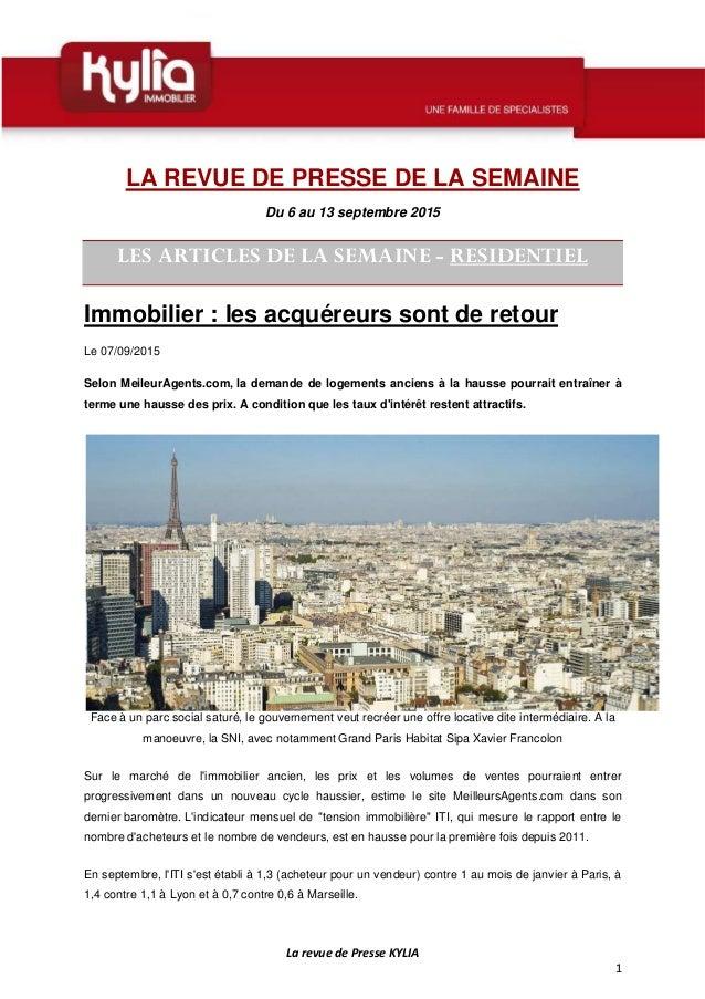 La revue de Presse KYLIA 1 LA REVUE DE PRESSE DE LA SEMAINE Du 6 au 13 septembre 2015 LES ARTICLES DE LA SEMAINE - RESIDEN...