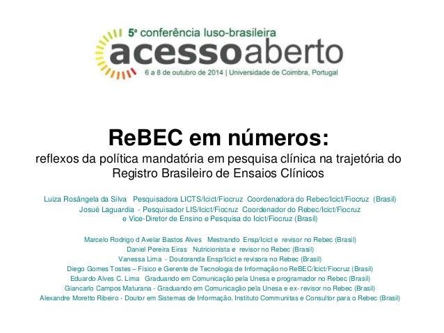 ReBEC em números:  reflexos da política mandatória em pesquisa clínica na trajetória do  Registro Brasileiro de Ensaios Cl...