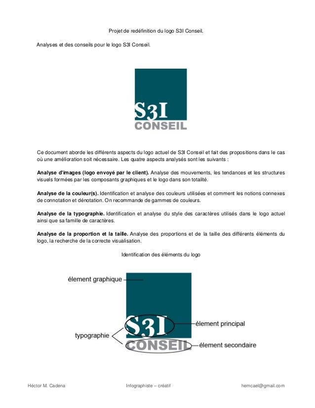 Projet de redéfinition du logo S3I Conseil.  Analyses et des conseils pour le logo S3I Conseil.  Ce document aborde les di...