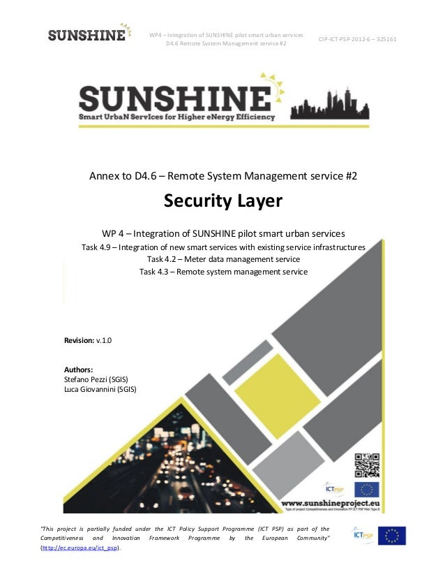 WP4 – Integration of SUNSHINE pilot smart urban services D4.6 Remote System Management service #2 CIP-ICT-PSP-2012-6 – 325...