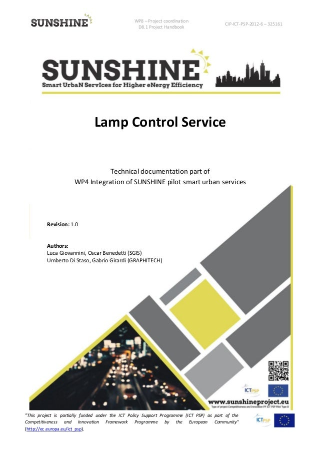 """WP8 – Project coordination D8.1 Project Handbook CIP-ICT-PSP-2012-6 – 325161 """"This project is partially funded under the I..."""