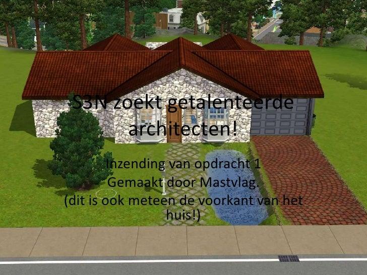 S3N zoekt getalenteerde architecten!<br />Inzending van opdracht 1<br />Gemaakt door Mastvlag.<br />(dit is ook meteen de ...
