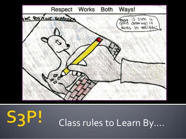 Class rules to Learn By….