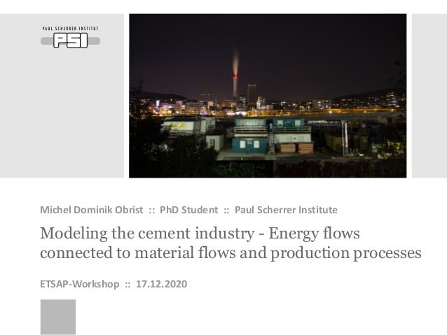 WIR SCHAFFEN WISSEN – HEUTE FÜR MORGEN Modeling the cement industry - Energy flows connected to material flows and product...