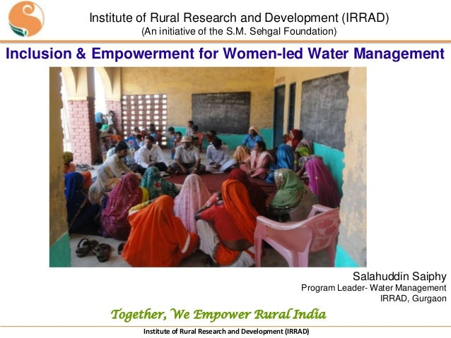 Institute of Rural Research and Development (IRRAD)                              (An initiative of the S.M. Sehgal Foundat...