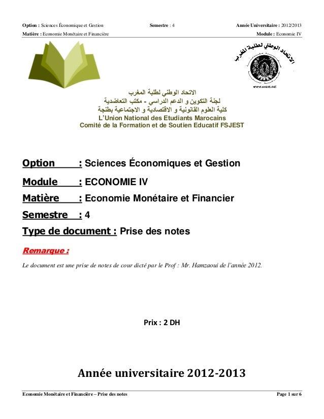 Option : Sciences Économique et Gestion Semestre : 4 Année Universitaire : 2012/2013 Matière : Economie Monétaire et Finan...