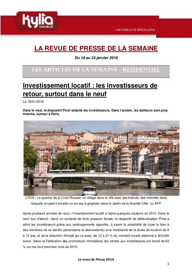 La revue de Presse KYLIA 1 LA REVUE DE PRESSE DE LA SEMAINE Du 18 au 24 janvier 2016 LES ARTICLES DE LA SEMAINE - RESIDENT...