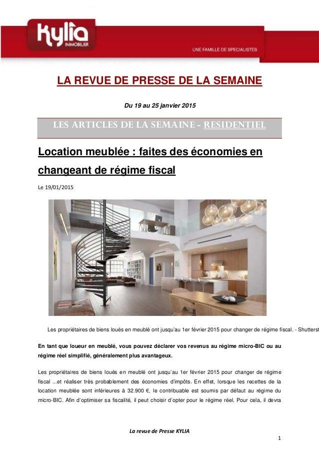 La revue de Presse KYLIA 1 LA REVUE DE PRESSE DE LA SEMAINE Du 19 au 25 janvier 2015 LES ARTICLES DE LA SEMAINE - RESIDENT...