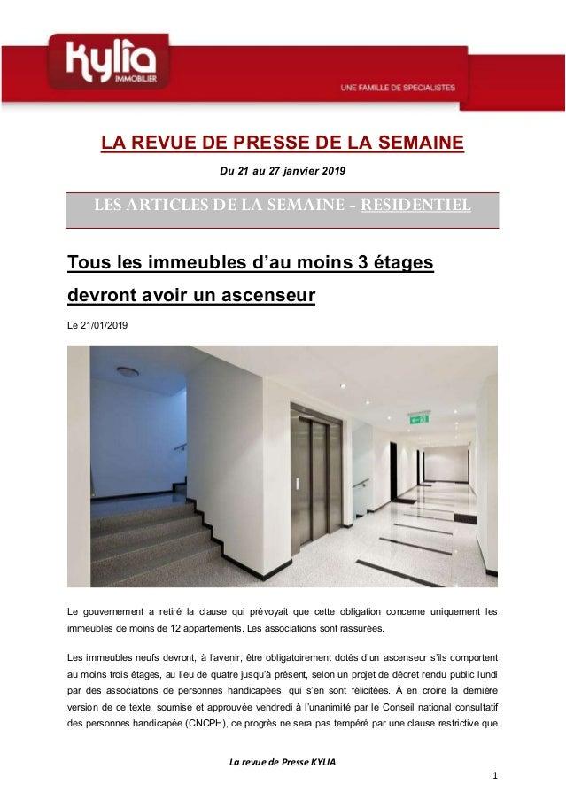 La revue de Presse KYLIA 1 LA REVUE DE PRESSE DE LA SEMAINE Du 21 au 27 janvier 2019 LES ARTICLES DE LA SEMAINE - RESIDENT...