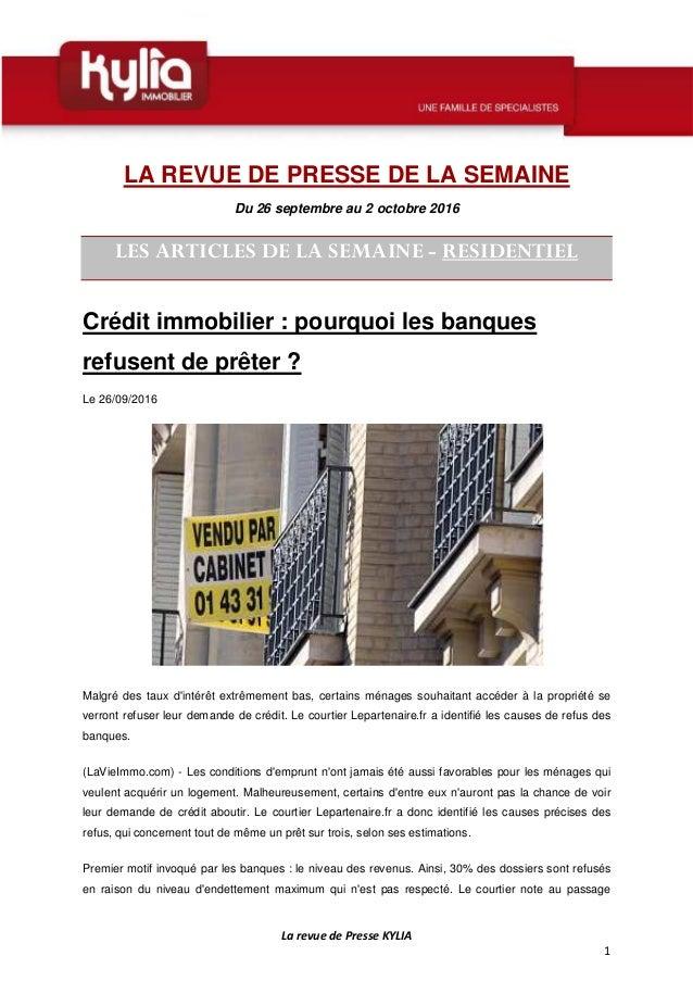 La revue de Presse KYLIA 1 LA REVUE DE PRESSE DE LA SEMAINE Du 26 septembre au 2 octobre 2016 LES ARTICLES DE LA SEMAINE -...