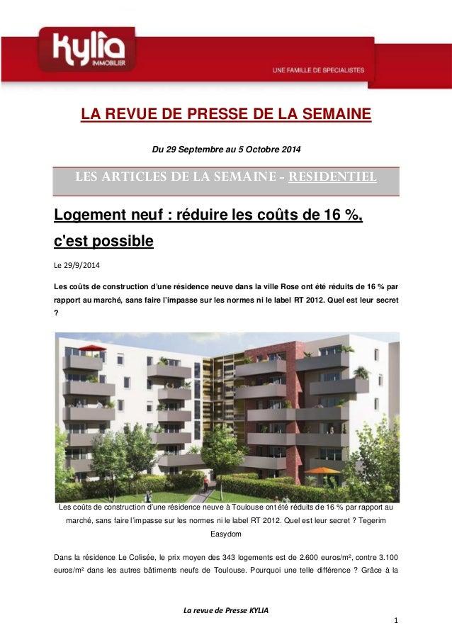 La revue de Presse KYLIA  1  LA REVUE DE PRESSE DE LA SEMAINE  Du 29 Septembre au 5 Octobre 2014  LES ARTICLES DE LA SEMAI...