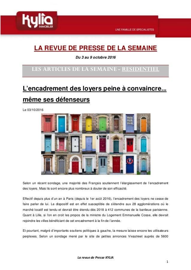 La revue de Presse KYLIA 1 LA REVUE DE PRESSE DE LA SEMAINE Du 3 au 9 octobre 2016 LES ARTICLES DE LA SEMAINE - RESIDENTIE...