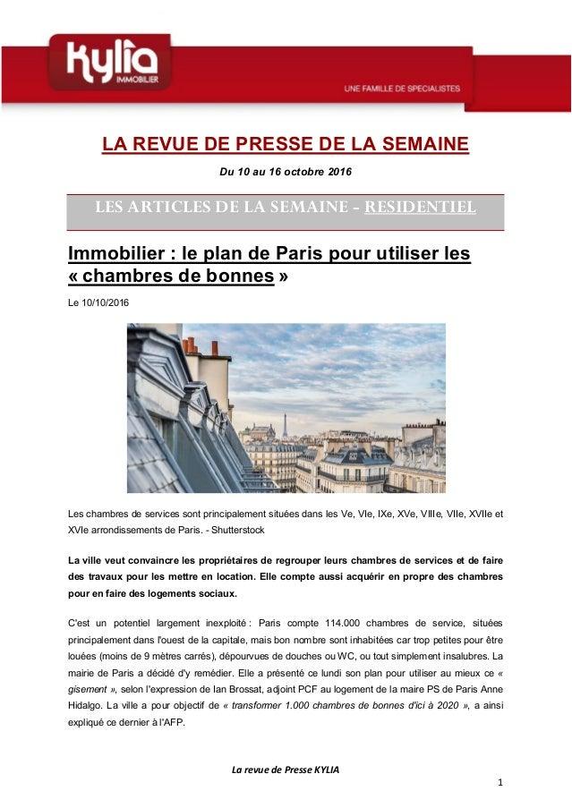La revue de Presse KYLIA 1 LA REVUE DE PRESSE DE LA SEMAINE Du 10 au 16 octobre 2016 LES ARTICLES DE LA SEMAINE - RESIDENT...