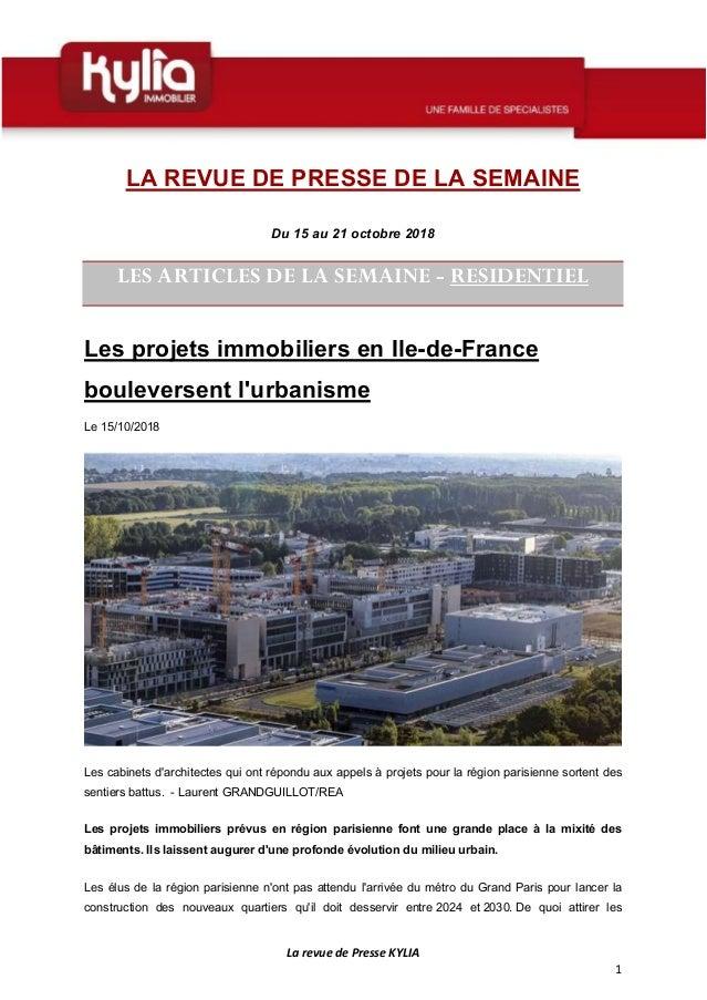 La revue de Presse KYLIA 1 LA REVUE DE PRESSE DE LA SEMAINE Du 15 au 21 octobre 2018 LES ARTICLES DE LA SEMAINE - RESIDENT...