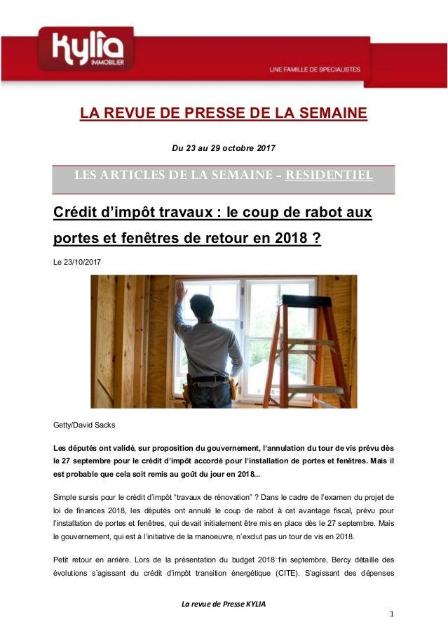 La revue de Presse KYLIA 1 LA REVUE DE PRESSE DE LA SEMAINE Du 23 au 29 octobre 2017 LES ARTICLES DE LA SEMAINE - RESIDENT...