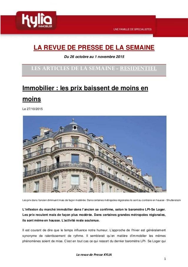 La revue de Presse KYLIA 1 LA REVUE DE PRESSE DE LA SEMAINE Du 26 octobre au 1 novembre 2015 LES ARTICLES DE LA SEMAINE - ...