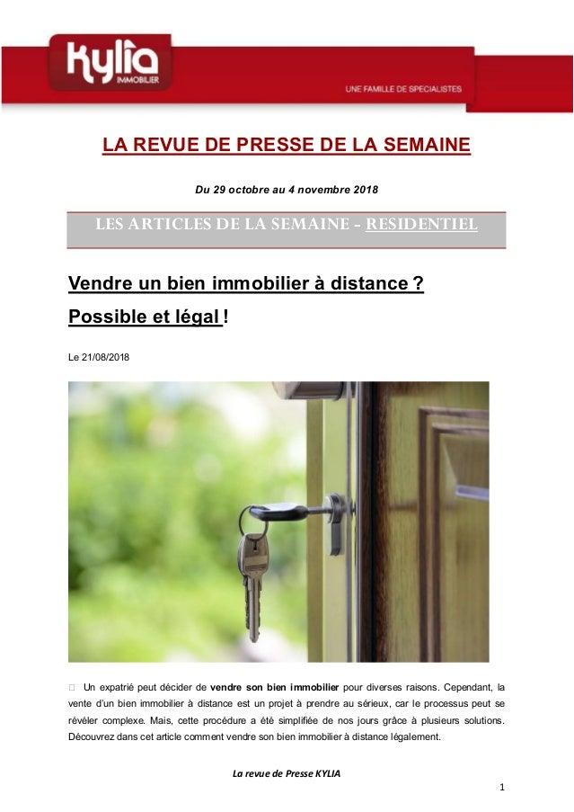 La revue de Presse KYLIA 1 LA REVUE DE PRESSE DE LA SEMAINE Du 29 octobre au 4 novembre 2018 LES ARTICLES DE LA SEMAINE - ...