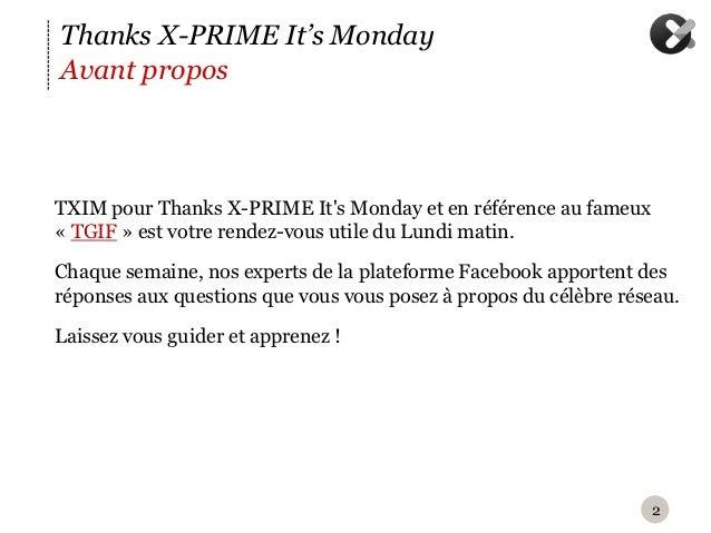 Thanks X-PRIME It's MondayAvant proposT XIM pour Thanks X-PRIME Its Monday et en référence au fameux« TGIF » est votre re...